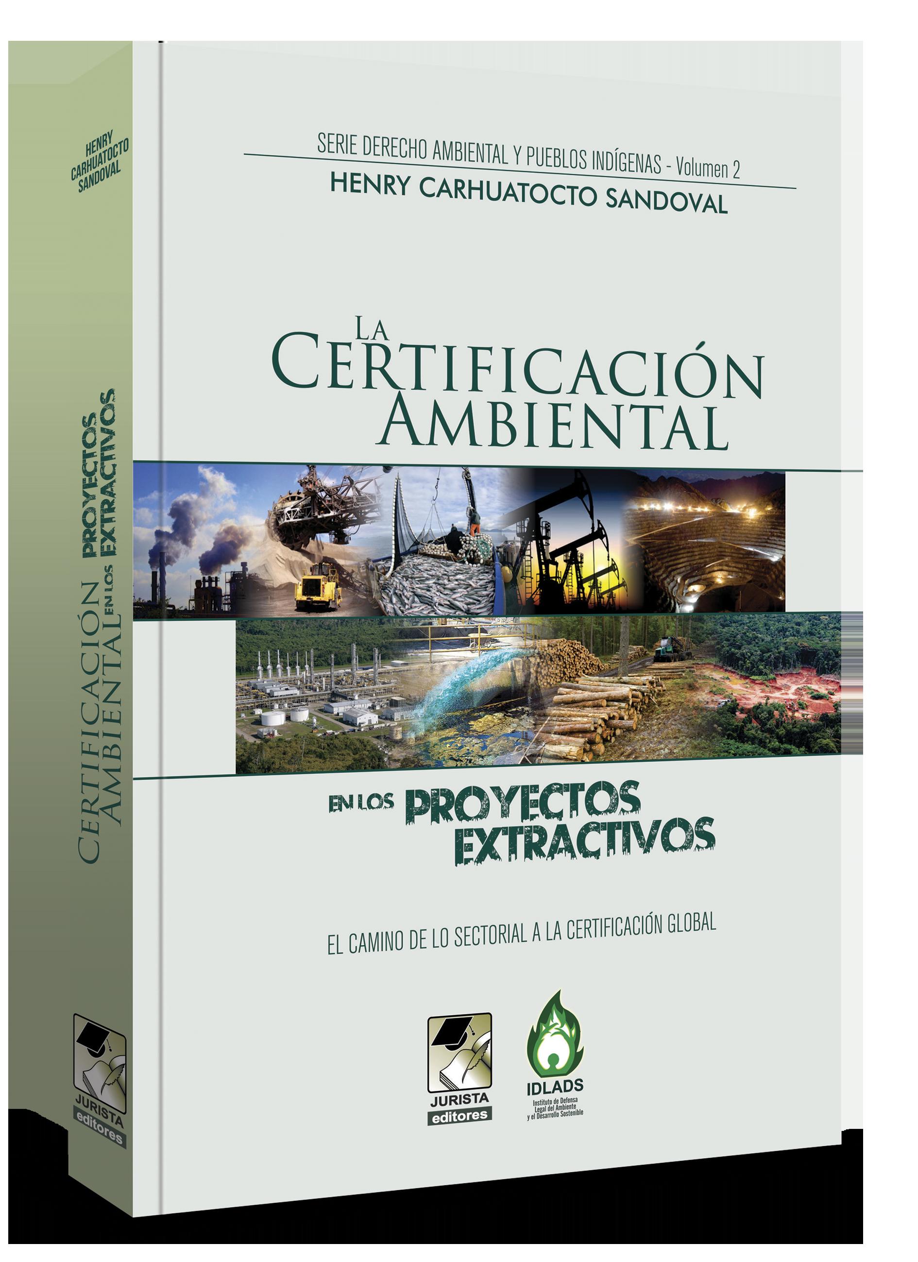 La Certificación Ambiental En Los Proyectos Extractivos