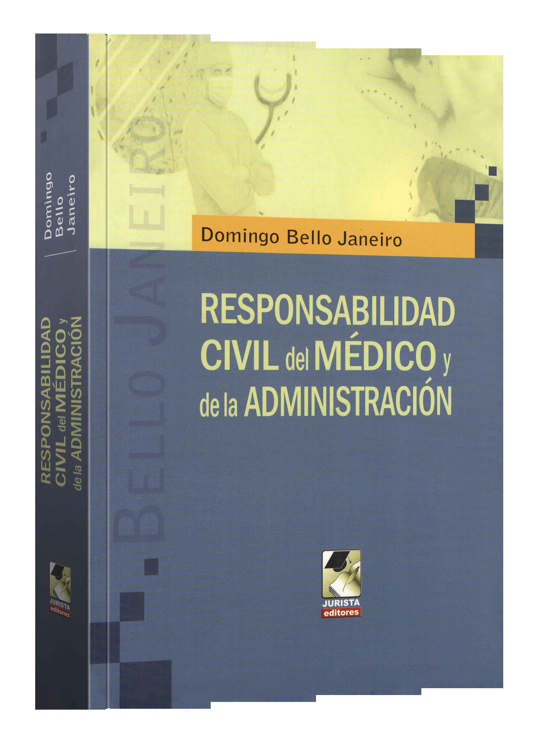 Responsabilidad Civil Del Medico De La Administración