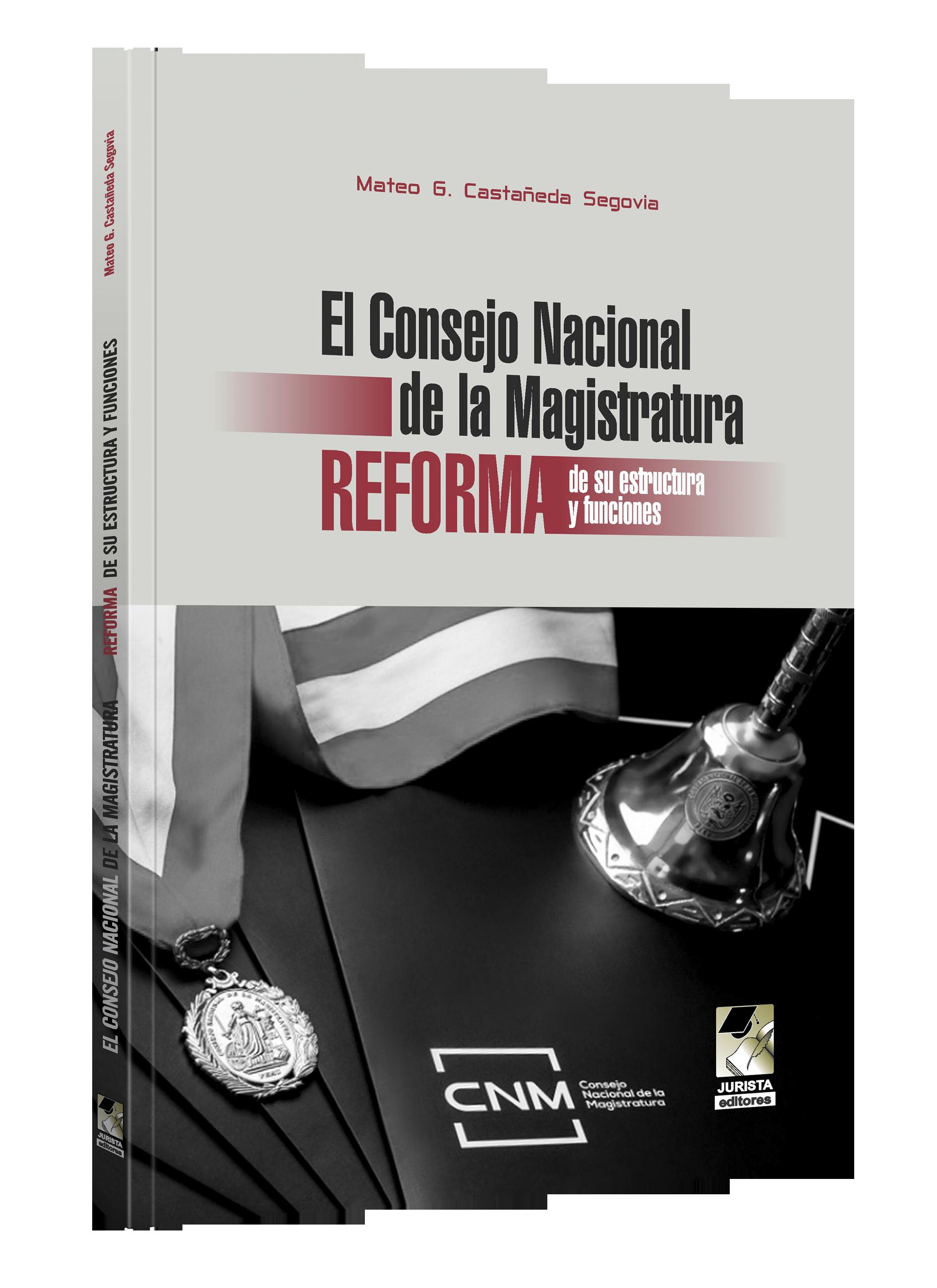 Consejo Nacional De La Magistratura Reforma De Su Estructura Y Funciones