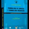 Criminalidad de Empresa y Criminalidad Organizada