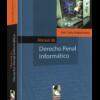 Manual de Derecho Penal Informático