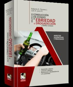 Delitos de Conducción en Estado de Ebriedad o Drogadiccion Y Delitos Conexos