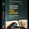 Resoluciones Judiciales y Cosa Juzgada
