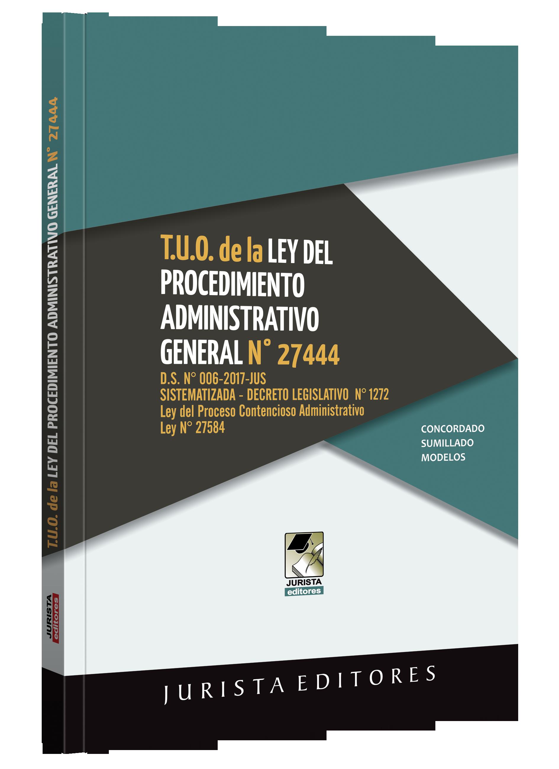 T.U.O De La Ley N° 27444 Del Procedimiento Administrativo General