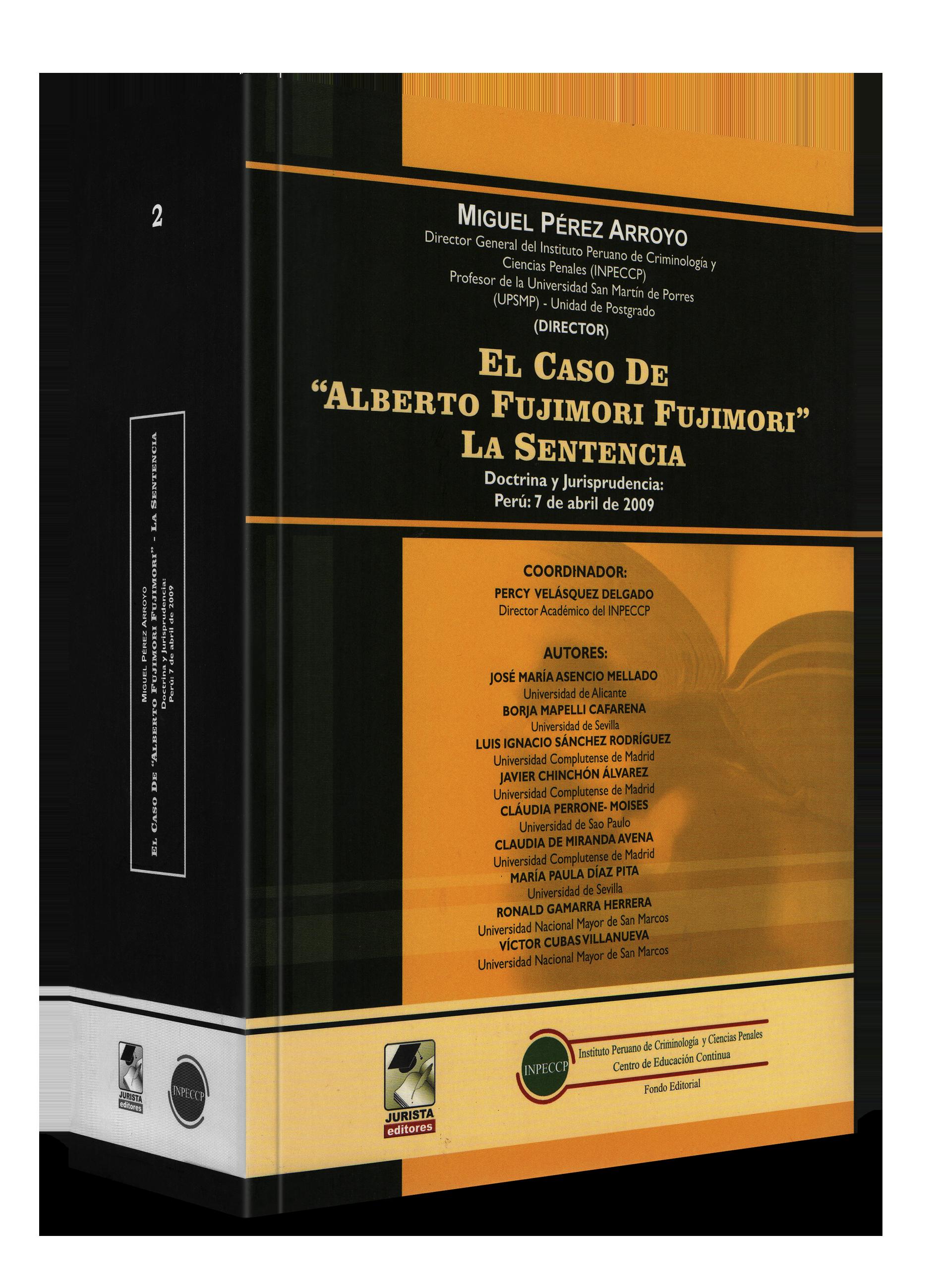 """El Caso De """"Alberto Fujimori Fujimori"""" La Sentencia"""