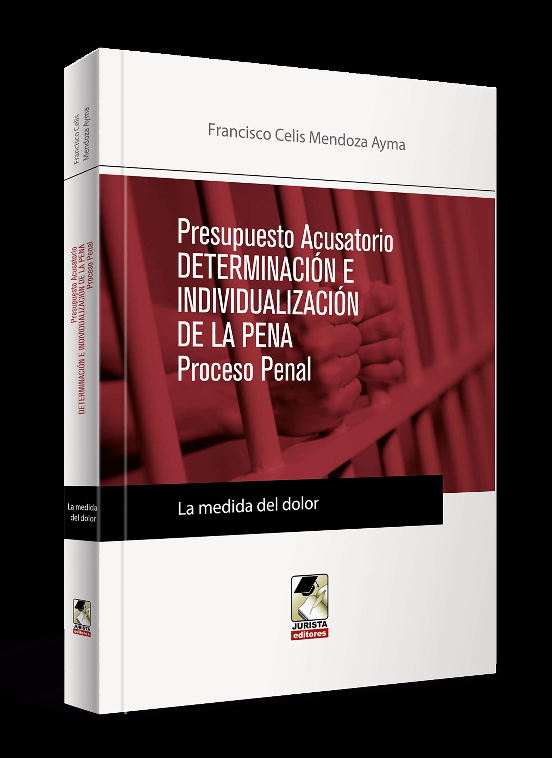 Presupuesto Acusatorio Determinación e Individualización de la Pena Procesal Penal