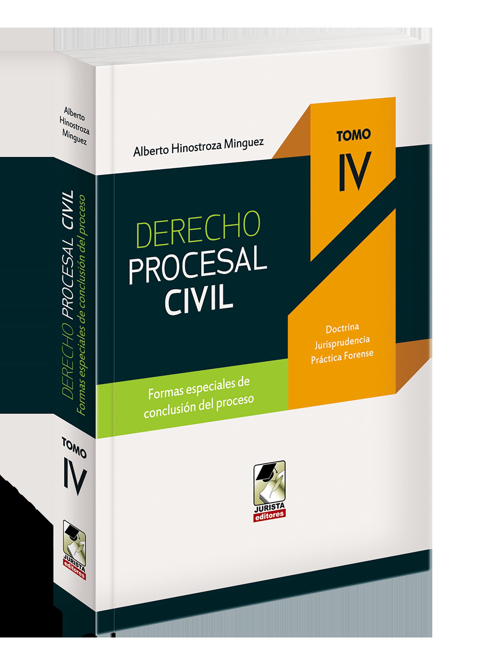 Derecho procesal civil - Tomo IV