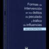Formas de Intervención en los Delitos de Peculado y Tráfico de Influciencias