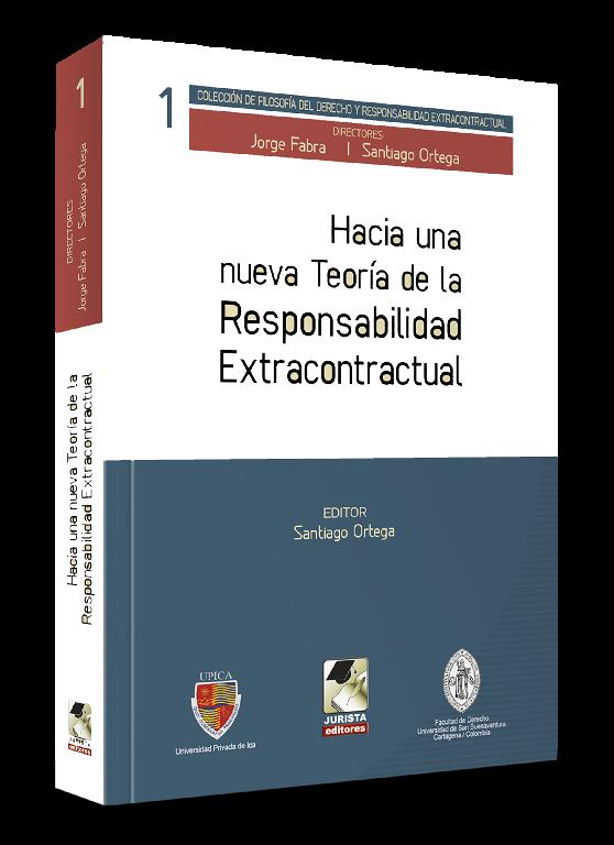 Hacia una Nueva Teoría de la Responsabilidad Extracontractual