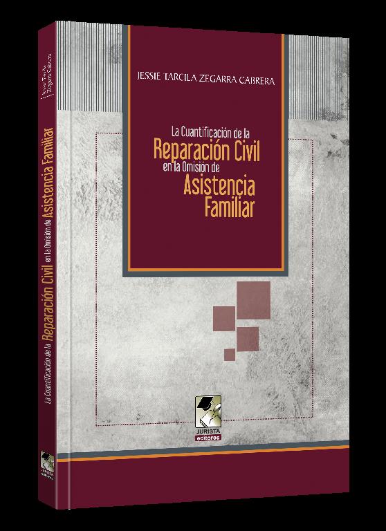 La Cuantificación de la Reparación Civil en la Omisión de Asistencia Familiar