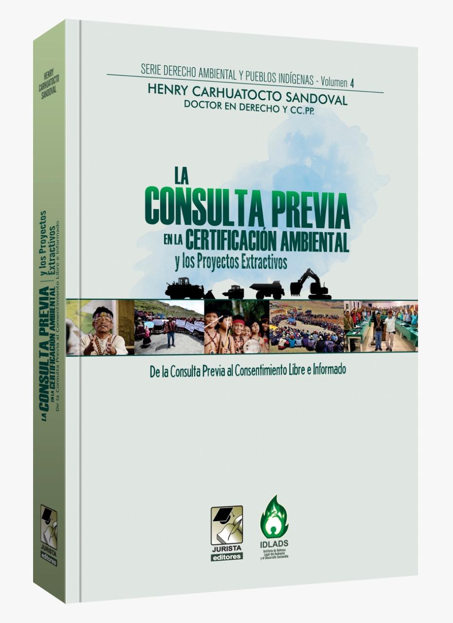La Consulta Previa En La Certificación Ambiental Y Lo Proyectos Extractivos